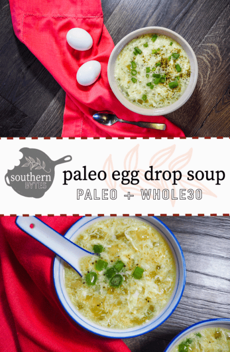 A pin image with a large beige bowl with paleo egg drop soup with a red napkin, two eggs for decoration, and a silver spoon on the top half and a small blue and white bowl of paleo egg drop soup on the bottom half.