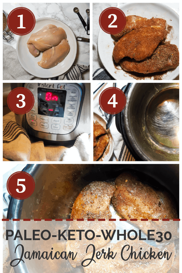 A pinterest image of collage of images of the process of cooking Jamaican Jerk Chicken in an Instant Pot. Steps 1 - 6.