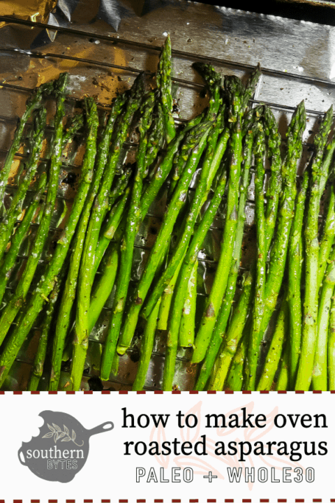 A pin image of a sheet pan covered in foil with oven roasted asparagus.