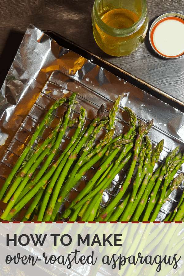 A pin image of a sheet pan covered in foil with oven roasted asparagus and a jar of ghee.