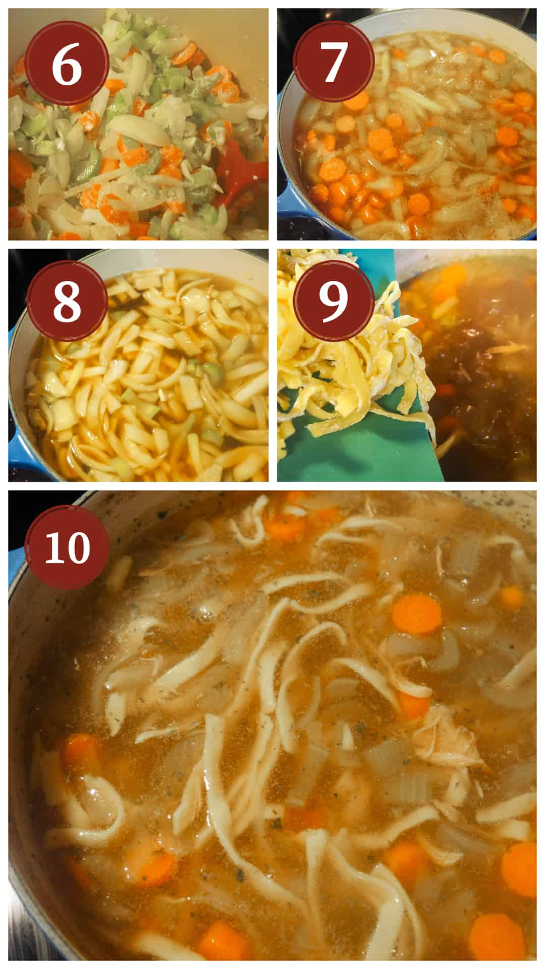 A collage of images showing the process of cooking paleo chicken noodle soup, steps 6 - 10.
