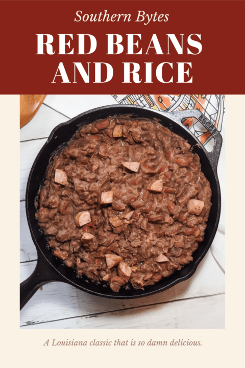 A pin image with homemade red beans with sausage in a cast iron skillet with a bowl of white rice, pepperoncini peppers, and a New Orleans dish towel.