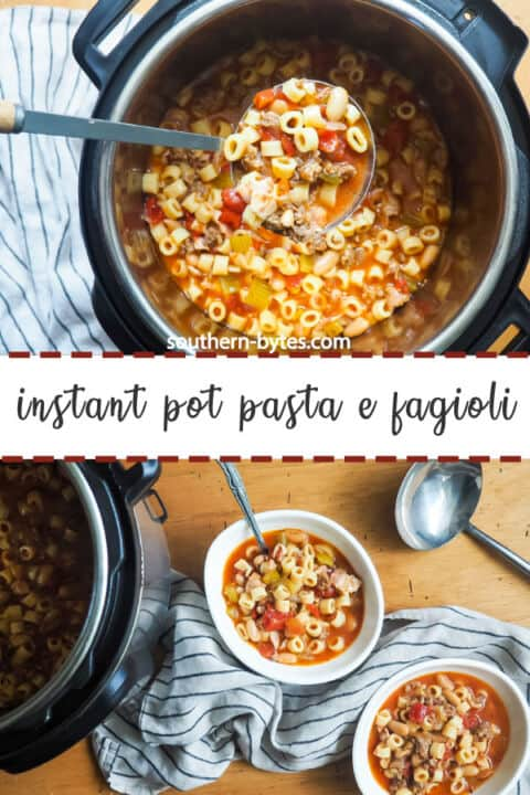 A pin image of an instant pot of pasta e fagioli on the top and two white bowls of pasta e fagioli next to an instant pot with a gray and blue dishtowel and a silver ladle on the bottom.