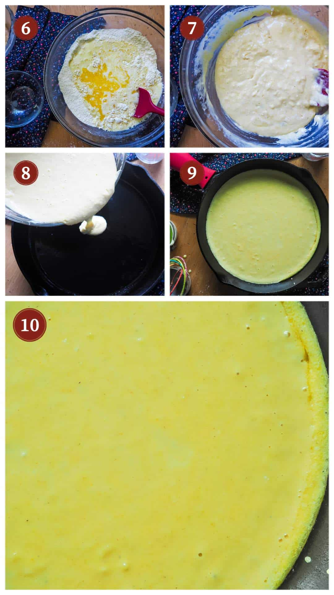 A process collage of images for making skillet cornbread, steps 6 - 10.