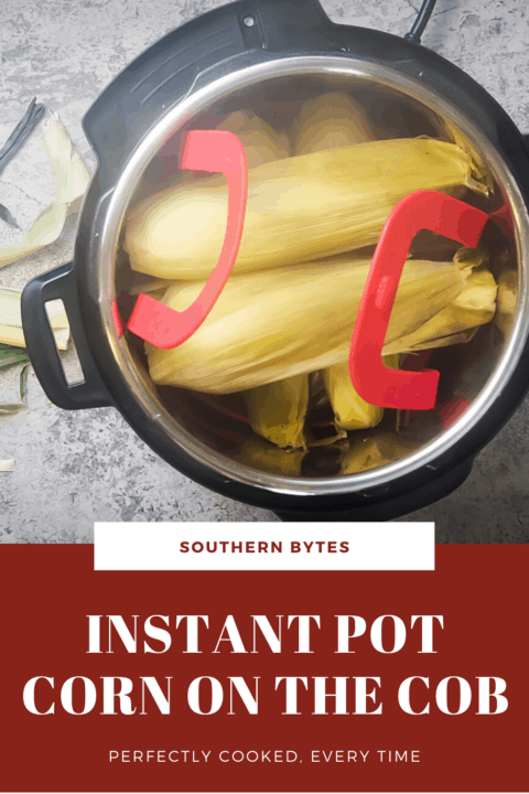 a pin image of cooked corn, husks on in an Instant Pot