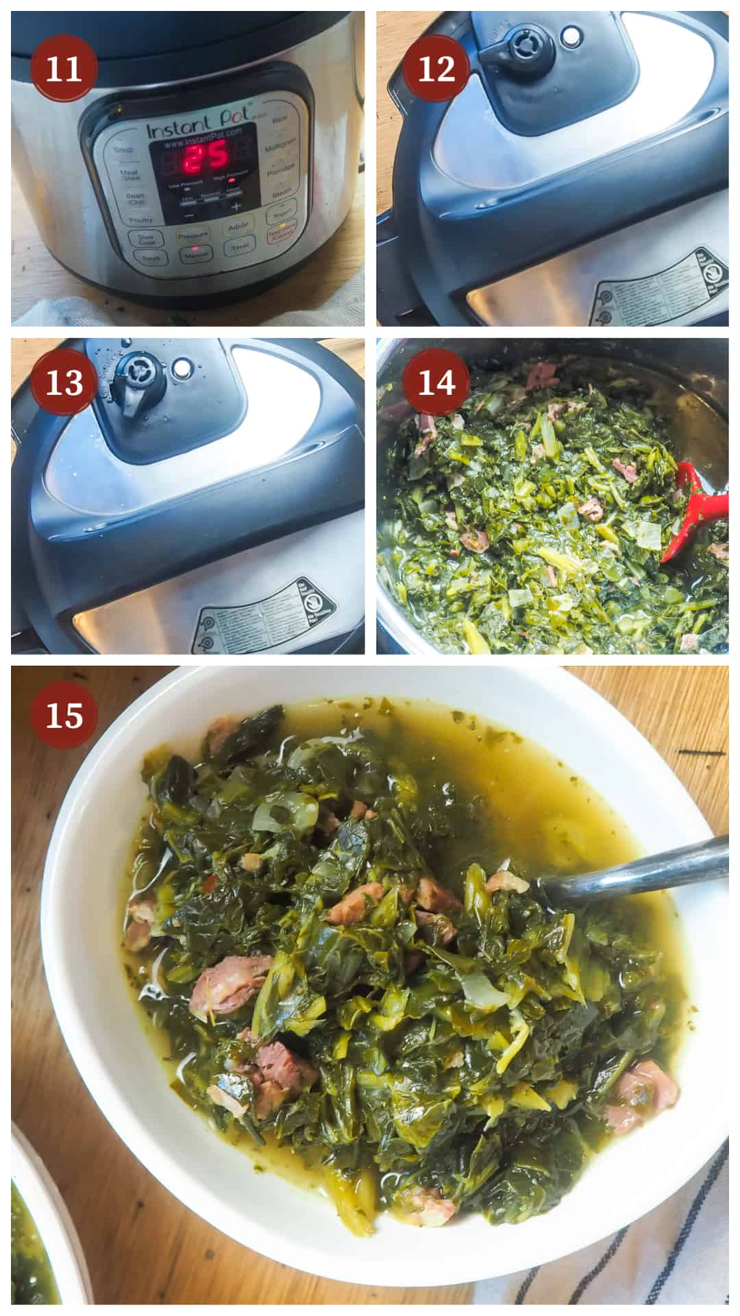 a collage of images showing the process of making collard greens in an instant pot, steps 11 - 15