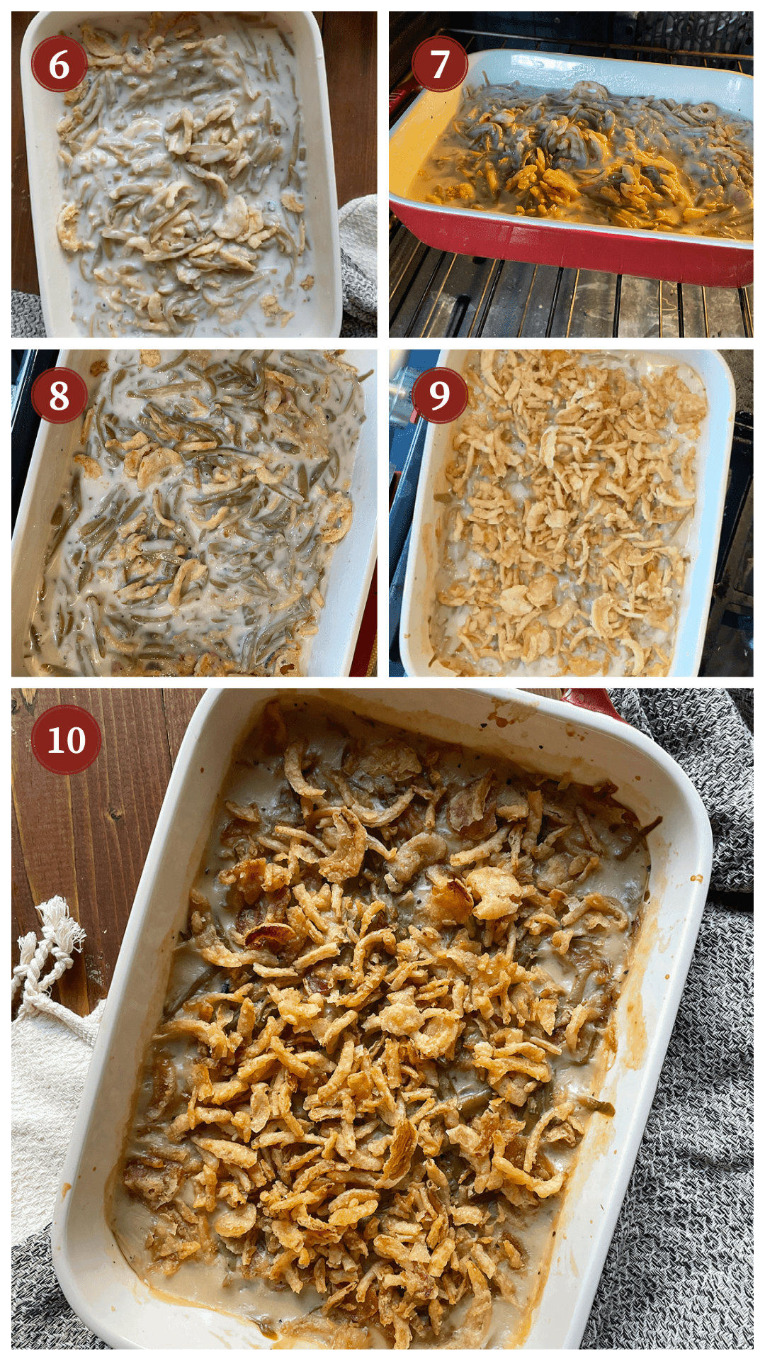 A process collage of images showing how to make green bean casserole, steps 6 - 10.