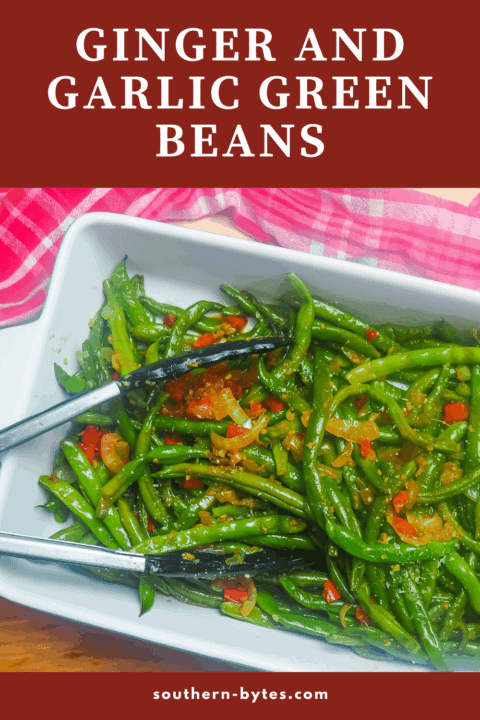 A pin image of a serving dish filled with ginger green beans and a pair of tongs.