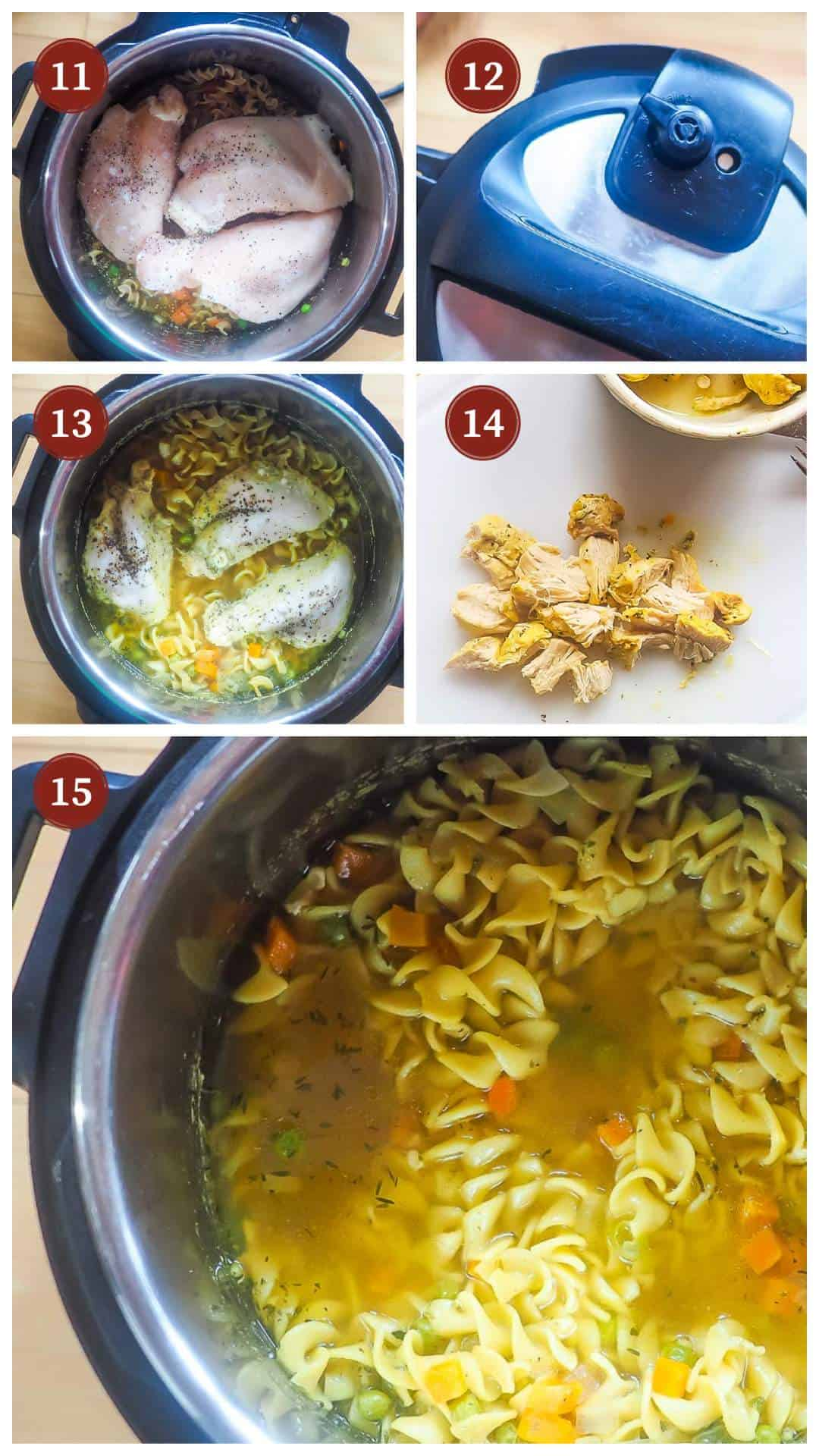 A collage of images showing the process of making instant pot chicken pot pie soup, steps 11 - 15.