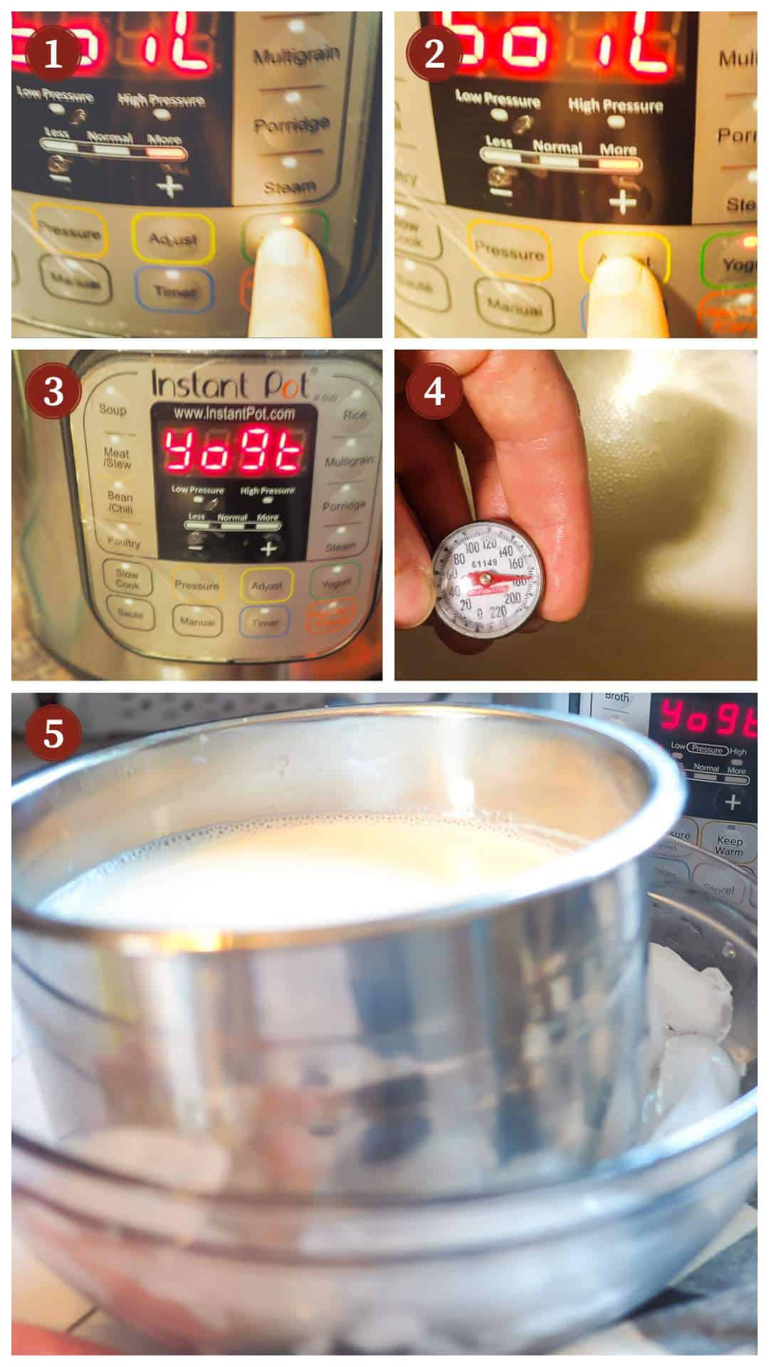 A collage of images showing the process of making yogurt in an Instant Pot, steps 1 - 5.