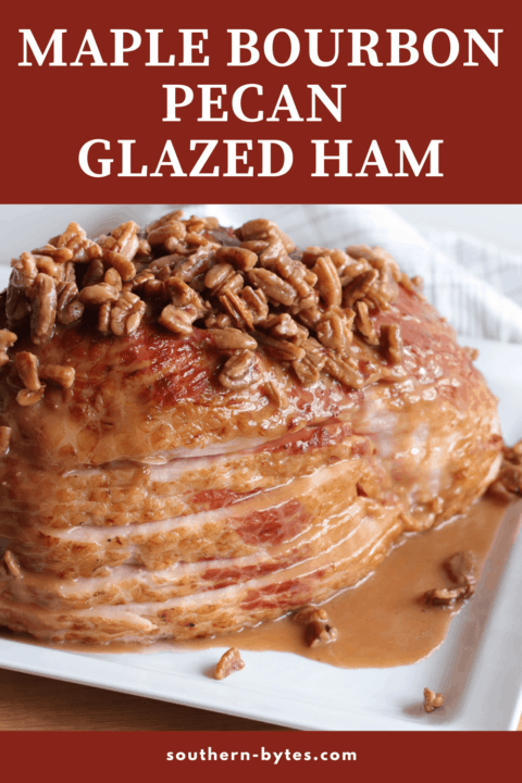 A pin image of a sliced ham on a white plate with maple, bourbon, and pecan glaze drizzled over the top of it.