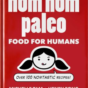 The cover of Nom Nom Paleo Volume 1.