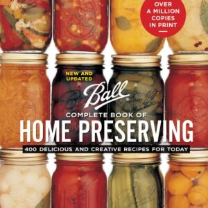 The ball home preserving cookbook.